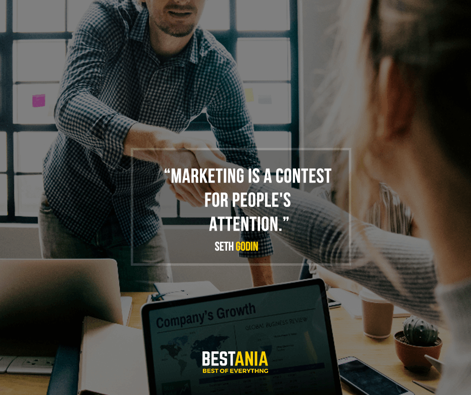 Marketing is a contest for people's attention. Seth Godin