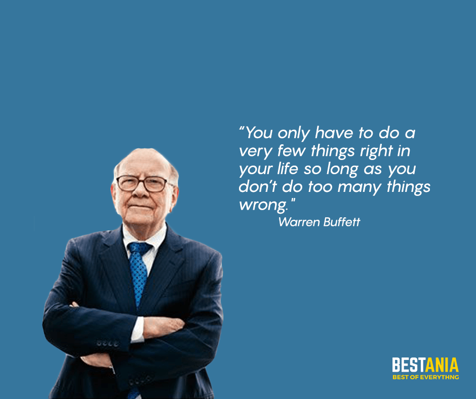 """You only have to do a very few things right in your life so long as you don't do too many things wrong."" Warren Buffett"