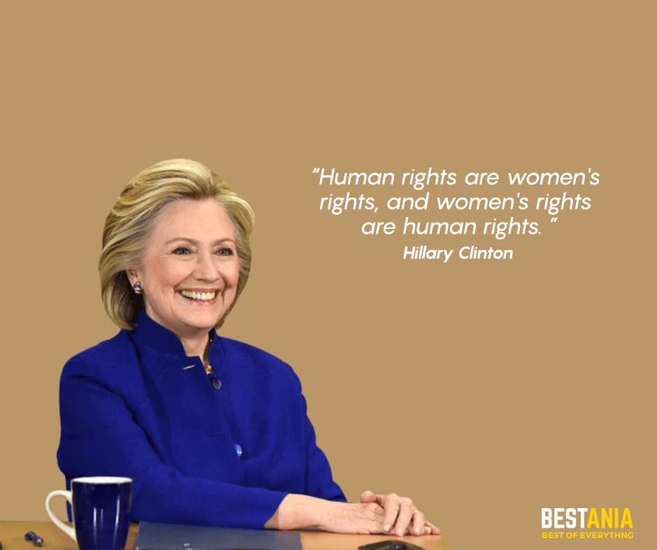 Human rights are women's rights, and women's rights are human rights. Hillary Clinton