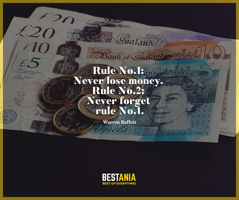 """Rule No.1: Never lose money. Rule No.2: Never forget rule No.1."" Warren Buffett"