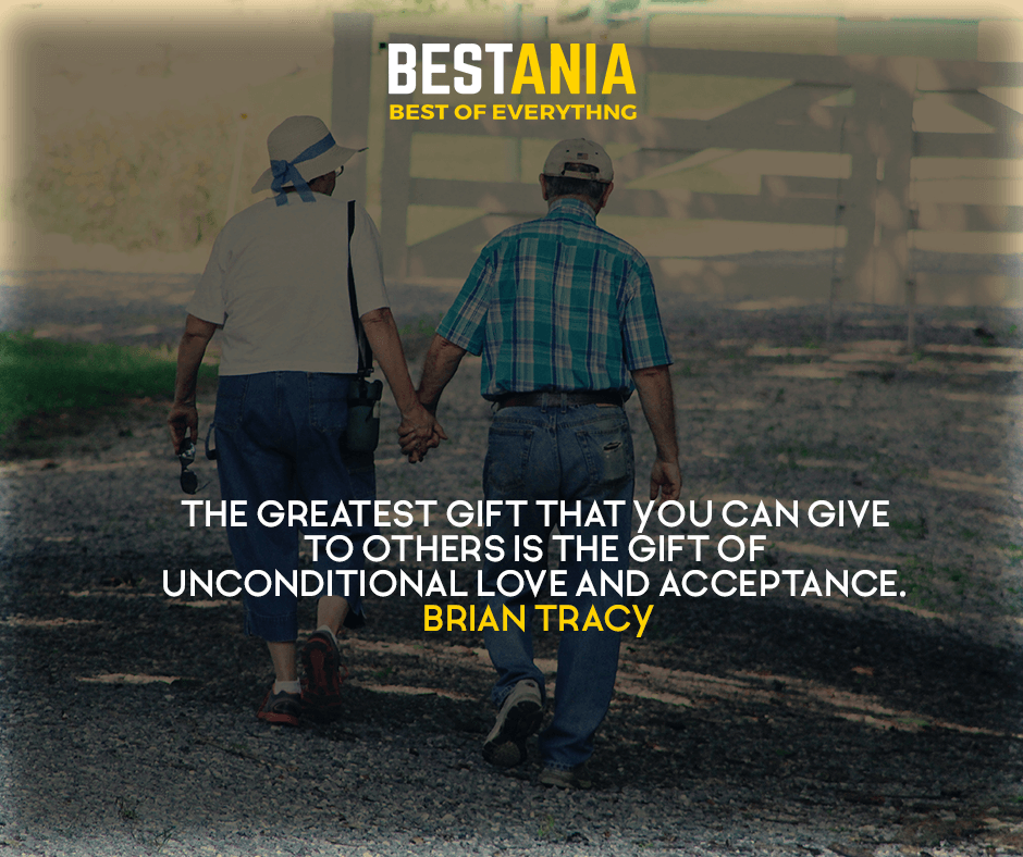 The greatest gift that you can give to others is the gift of unconditional love and acceptance. Brian Tracy