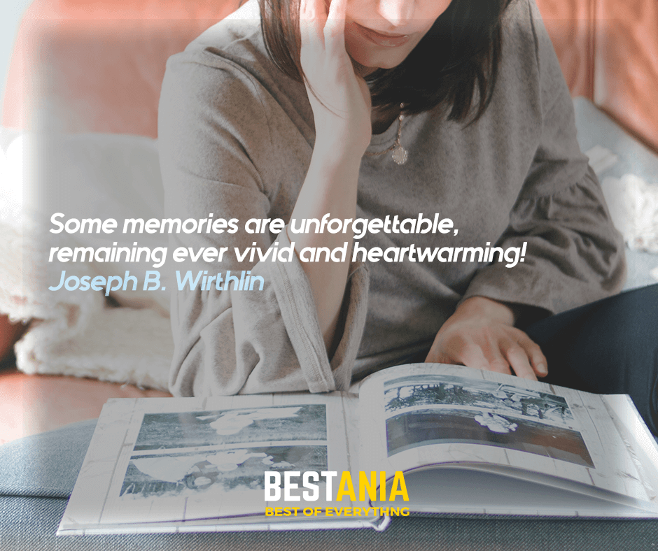 Some memories are unforgettable, remaining ever vivid and heartwarming! Joseph B. Wirthlin
