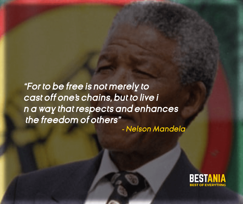 """FOR TO BE FREE IS NOT MERELY TO CAST OFF ONE'S CHAINS, BUT TO LIVE IN A WAY THAT RESPECTS AND ENHANCES THE FREEDOM OF OTHERS."" NELSON MANDELA"