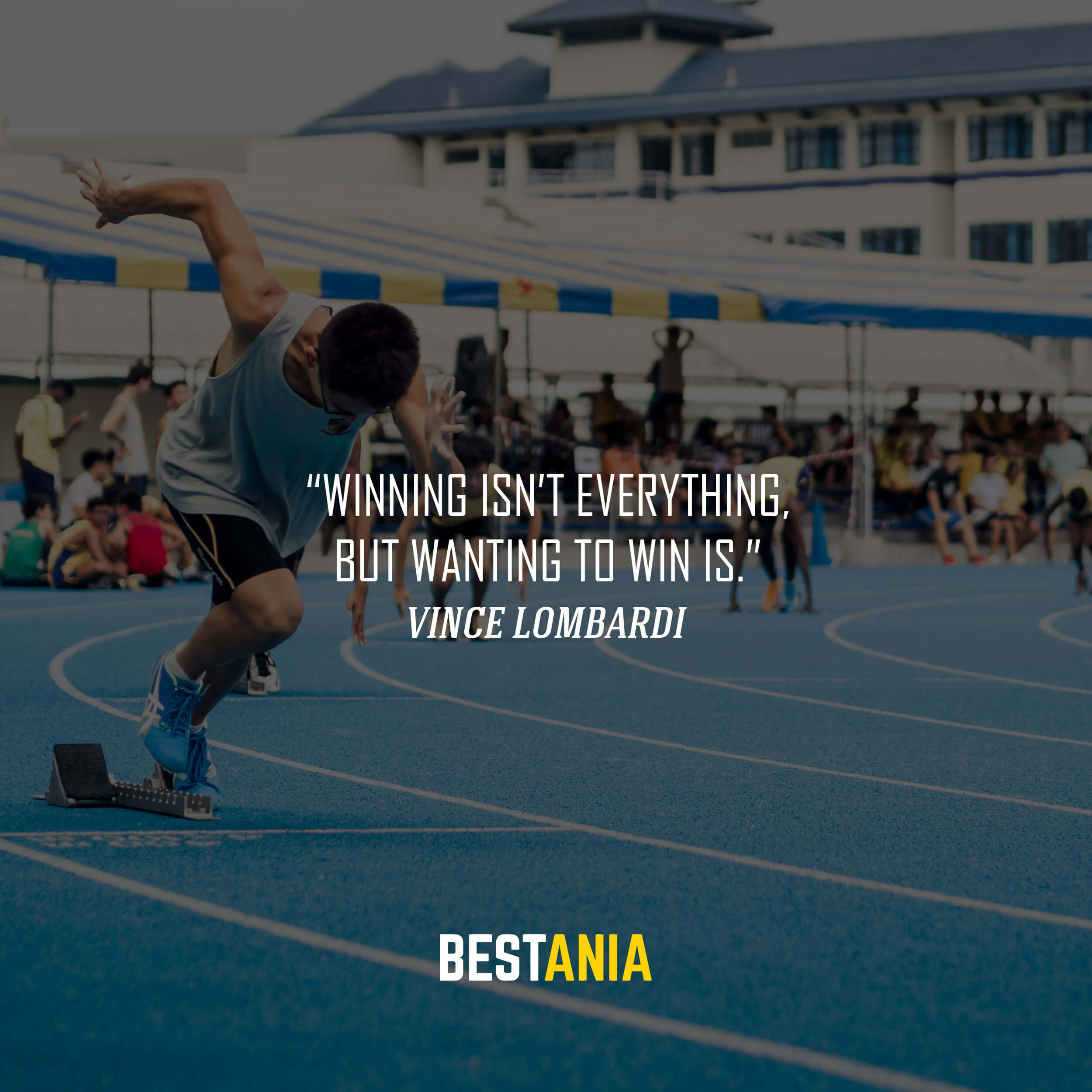 """Winning isn't everything, but wanting to win is."" – Vince Lombardi"