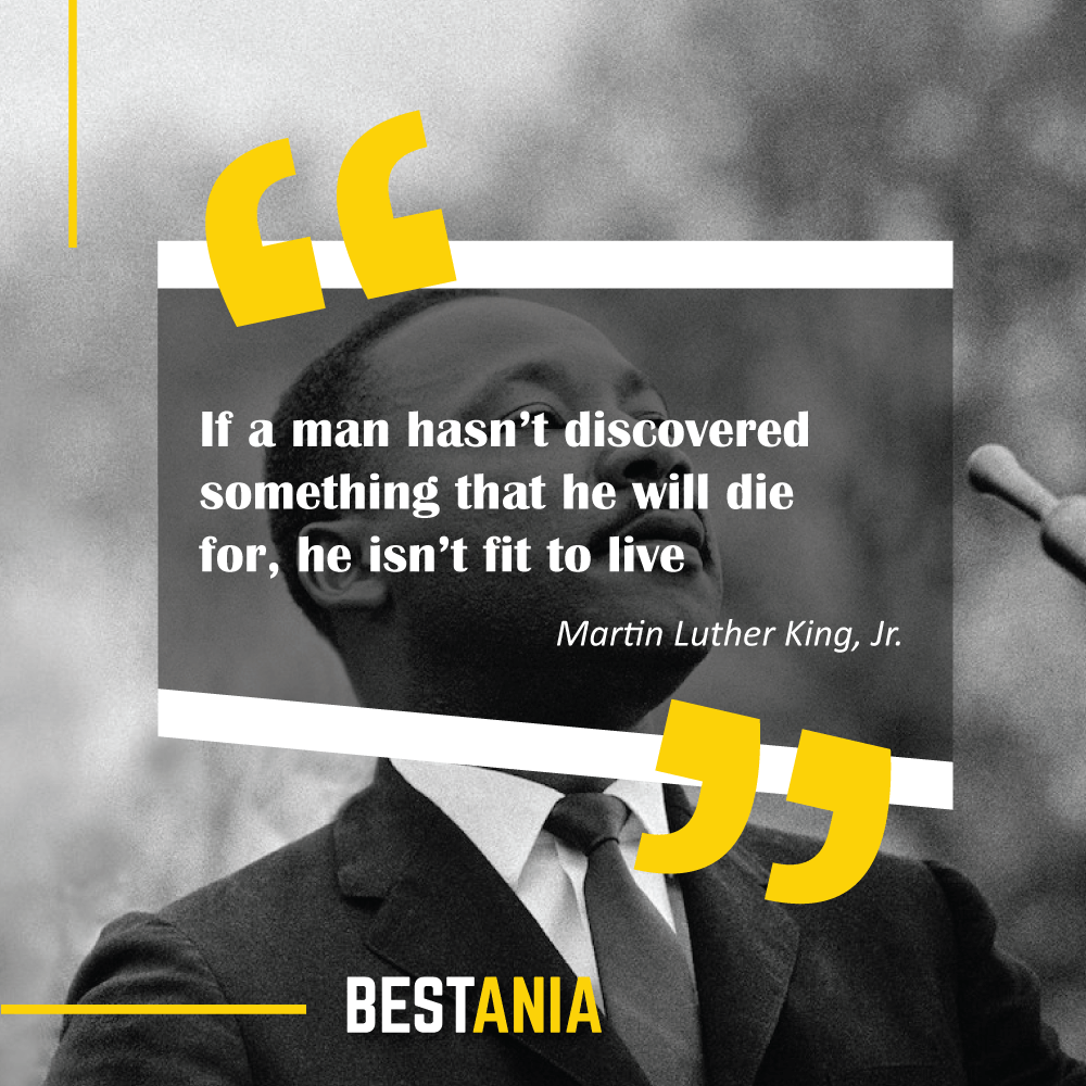 """.""""If a man hasn't discovered something that he will die for, he isn't fit to live."""" – Martin Luther King, Jr. """"Freedom is never free."""" – Anonymous"""